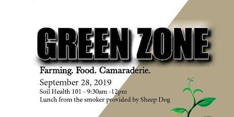 Green Zone X Soil Health tickets
