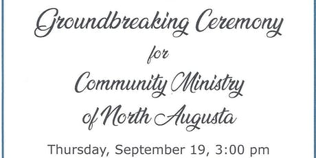 Groundbreaking: Community Ministries of North Augusta tickets