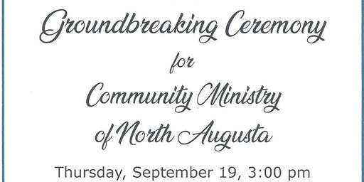 Groundbreaking: Community Ministries of North Augusta