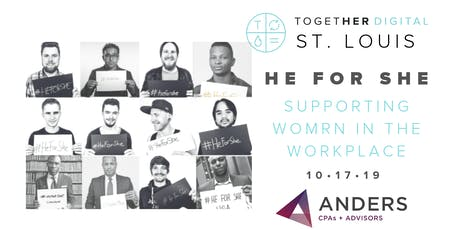 Together Digital St. Louis | October OPEN Meetup: HE FOR SHE tickets
