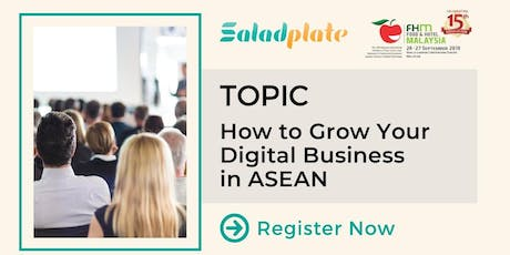 How to Grow Your Digital Business in ASEAN tickets