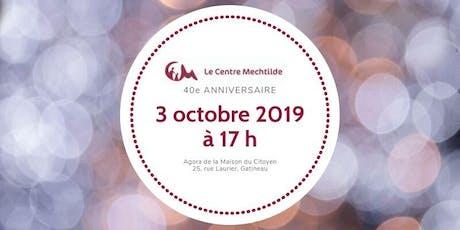 40e anniversaire du Centre Mechtilde tickets