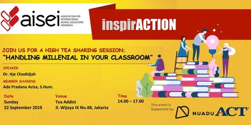 "AISEI InspirACTION ""Handling Millenial in Your Classroom"""