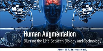 """2019  CIE EMT/BME Talk Title: """"Human Augmentation"""""""
