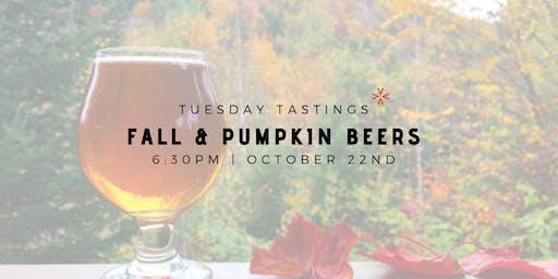 """Tuesday Tastings """"Fall & Pumpkin Beers"""""""