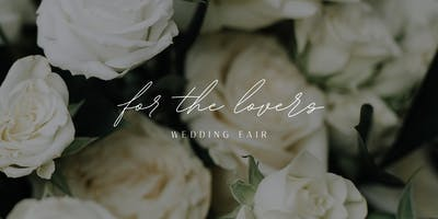 For the Lovers Wedding Fair 2019