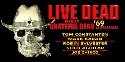 LIVE DEAD '69 Performs Grateful Dead at Woodstock ft. Tom Constanten