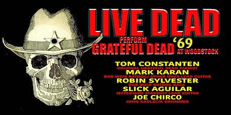 LIVE DEAD '69 Performs Grateful Dead at Woodstock ft. Tom Constanten tickets