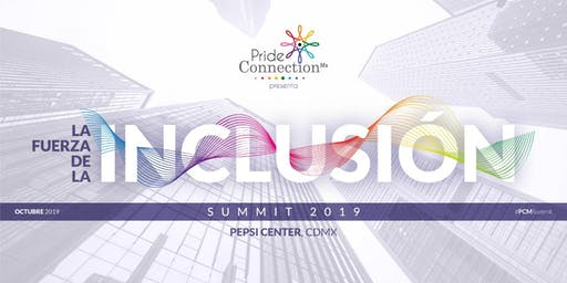 4° Summit Pride Connection México 2019