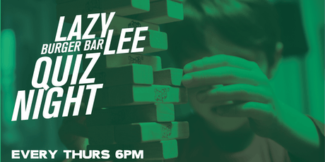 Quiz Nights at Lazy Lee (feat. Quiz Meisters) tickets