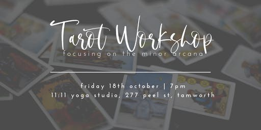 Tarot Workshop: The Minor Arcana
