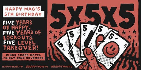 5 x 5 x 5: Happy Mag's 5th Birthday tickets