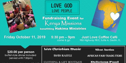 LOVE GOD LOVE PEOPLE Fundraising Event for Kenya Missions