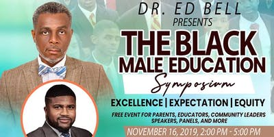 The Black Male Education Symposium: Excellence | Expectation | Equity