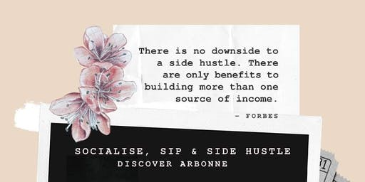 Socialise, Sip & Side Hustle
