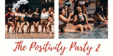 The Positivity Party 2 tickets