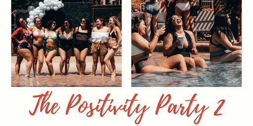 The Positivity Party 2