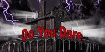 """DO YOU DARE"" Grosvenor Lodge Haunted Mansion 2019"