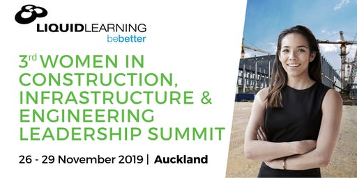 3rd Women in Construction, Infrastructure & Engineering Leadership Summit