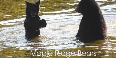 MAPLE RIDGE BEARS OPEN FORUM MEETING tickets