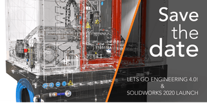 ENGINEERING 4.0 & The SOLIDWORKS 2020 LAUNCH -...