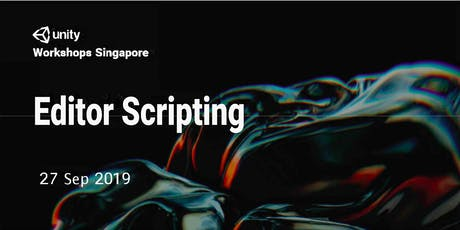 Unity Workshops Singapore - Editor Scripting | Non Hands-on Session tickets