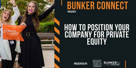 Bunker Connect Boston: How to Position Your Company for Private Equity tickets
