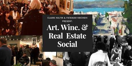 Art. Wine. & Real Estate Social tickets