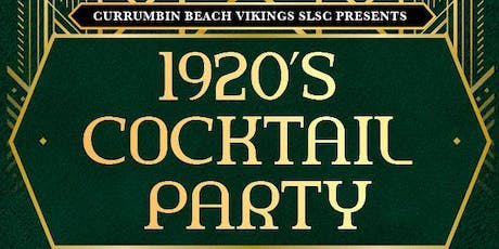 Currumbin Vikings 1920's Cocktail Party tickets
