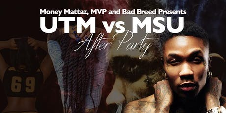 UTM vs MSU After Party tickets
