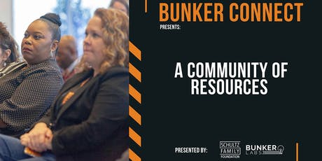 Bunker Connect Detroit: A Community of Resources tickets