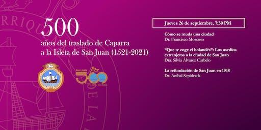 Conversatorios ilustrados - 500 años de San Juan