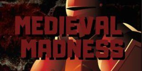 Medieval Madness tickets