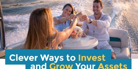 Clever Ways to Invest and Grow Your Assets tickets