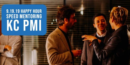 Happy Hour Speed Mentorship Event - PMI KC Chapter