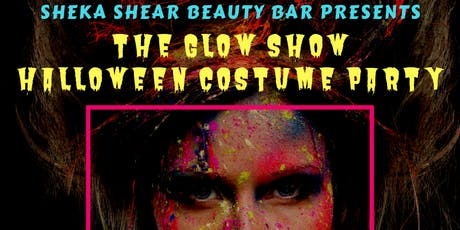 """Shear Beauty Bar presents """"The Glow Show"""" A glow in the dark costume event tickets"""