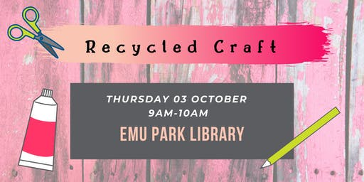 Recycled Craft @ Emu Park Library