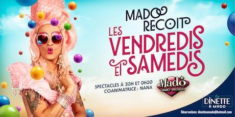 Mado Reçoit vendredi 4 Octobre 2019 billets