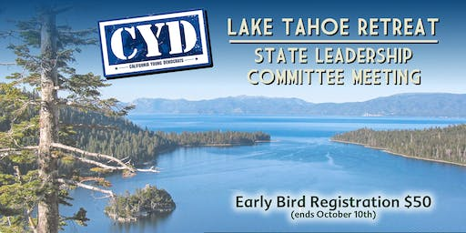 CYD Tahoe State Leadership Committee and Retreat
