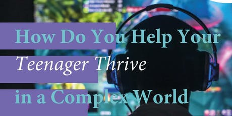 How Do you Help Your Teenager Thrive in a Computer World by Dr Justin Coulson tickets