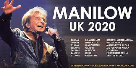 MANILOW - Glasgow - 7 June 2020 tickets