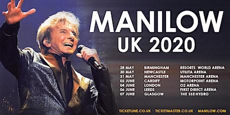 MANILOW UK - Glasgow - 7 June 2020 tickets