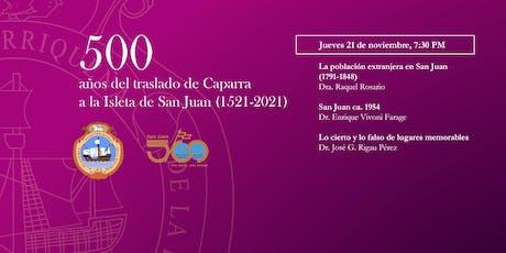 Conversatorios ilustrados - 500 años de San Juan tickets