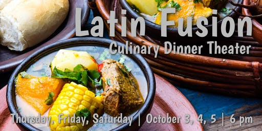Latin Fusion | Culinary Dinner Theater