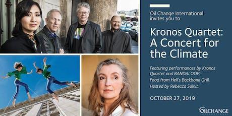 Kronos Quartet: A Concert for the Climate tickets