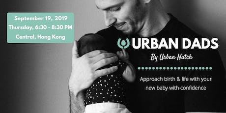 Urban Dads™️ by Urban Hatch  tickets