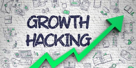 GROWTH HACKING YOUR STARTUP tickets