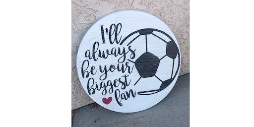 Biggest Fan Soccer Ball Sign