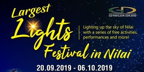 The Largest Lighting Festival in NILAI tickets