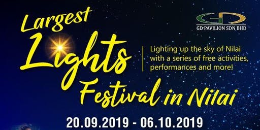 The Largest Lighting Festival in NILAI